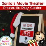 Santa's Movie Theater Christmas Dramatic Play