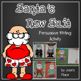 Santa's New Suit Persuasive Writing Activity