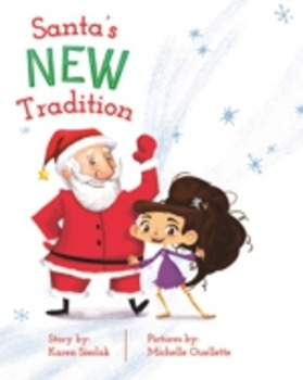 Santa's New Tradition Teachers Guide 2015