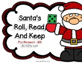 Santa's Roll, Read...Keep Game - Fry Phrases 1-300
