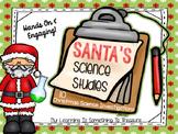 Santa's Science Studies: 10 Christmas Science Investigations