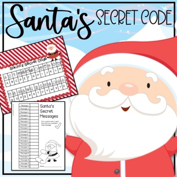 Santa's Secret Code Messages: Literacy Activities for December