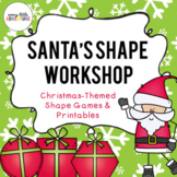 Santa's Shape Workshop - Preschool Christmas Activities