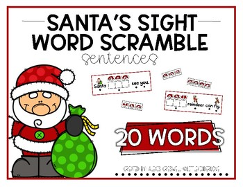 Santa's Sight Word Scramble Sentences