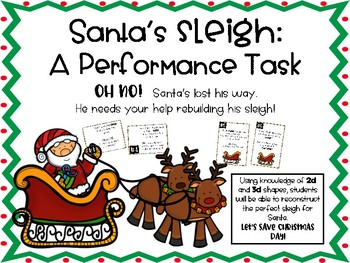 Santa's Sleigh! A Performance Task for 2D & 3D Shapes!