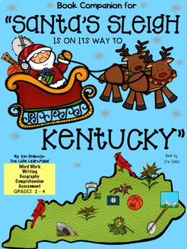 Santa's Sleigh is on its Way to Kentucky Christmas Book Companion Grades 2-4
