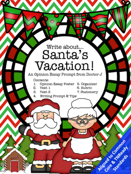 Santa's After-Christmas Vacation Opinion Essay Common Core
