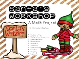 Santa's Workshop: A Math Project