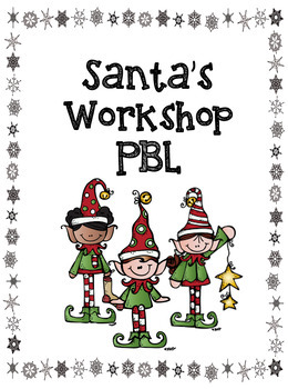 Santa's Workshop: Area and Writing PBL