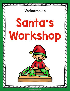 Santa's Workshop Dramatic Play Center