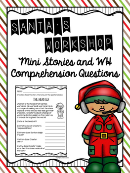 Santa's Workshop Mini Stories and WH Comprehension Questions