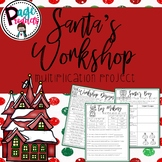 Santa's Workshop Multiplication Project