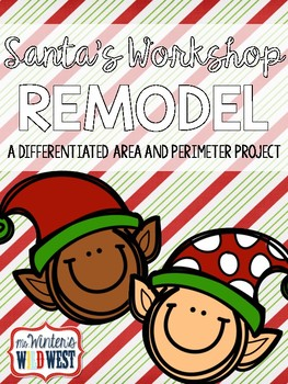 Santa's Workshop Remodel: A Differentiated Area Project