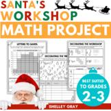 Santa's Workshop: a 'Real Life' Math Project for Grades 2-3