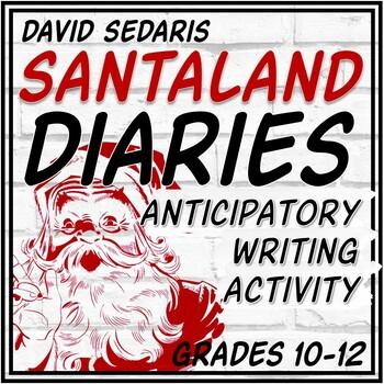 Santaland Diaries by David Sedaris (Anticipatory and Word Cloud Activities)