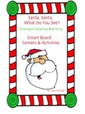 Santa, Santa, What Do You See? Emergent Reading & Writing for the Smart Board