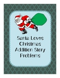 Santa's Addition Word Problems
