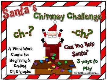 Santa's Chimney Challenge CH Digraph Sort Word Work Center