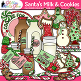 Santa's Milk & Christmas Cookies Clip Art | Christmas Clipart for Teachers