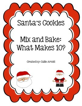 Santa's Cookies-Mix and Bake Ten Frame Fun!