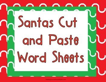 Santas Cut and Paste Word Sheets