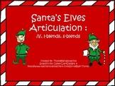 Santa's Elves Articulation /L/, /L-blends/, /S-blends/