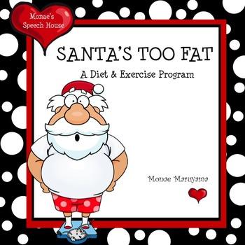 Santa's Too Fat Christmas Early Reader Healthy Food Christmas