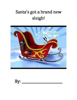 Santa's Got A Brand New Sleigh - Persuasive Writing Unit