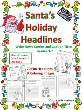 Santa's Holiday Headlines: Write News Stories & Headlines (Gr. 3-7)