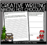 December Narrative Writing- Santa Needs A New Kind Of Hot Chocolate