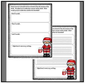 December Narrative Writing- Santa Needs A New Kind Of Hot Chocolate