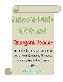 Santa's Little Elf Friend Emergent Reader