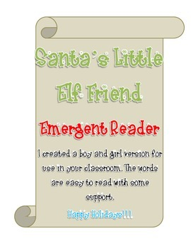 Santa's Little Elf Friend Emergent Reader