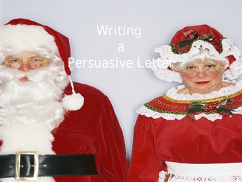 Santa's New Suit Persuasive Writing Power Point
