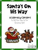 Santa's On His Way-Literacy Centers