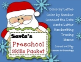 Santa's Preschool Skills Packet