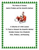 Santa's Problem and the Scientific Method