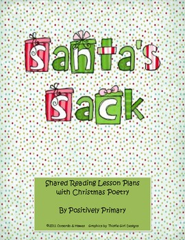 Santa's Sack  Shared Reading Lesson Plans with Christmas Poetry