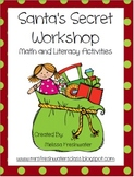 Santa's Secret Workshop Math & Literacy Activities