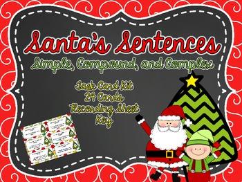 Santa's Sentences- Compound, Complex, and Simple Sentences