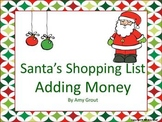 Santa's Shopping List: Adding Money