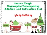 Santa's Sleigh: Regrouping / Decomposing Addition and Subtraction Sort