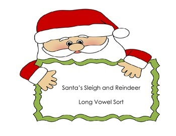 Santa's Sleigh and Reindeer Long Vowel Sort