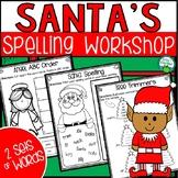 Santa's Spelling Workshop - Christmas Word Work Activities