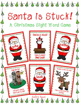 Santa is Stuck!     A Christmas Sight Word Game
