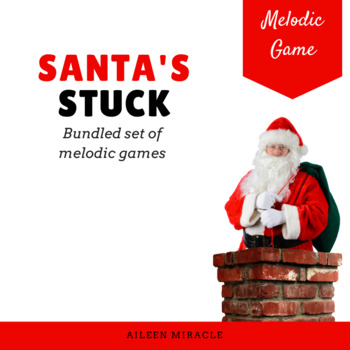 Santa's Stuck {Bundled Set of Melodic Games}