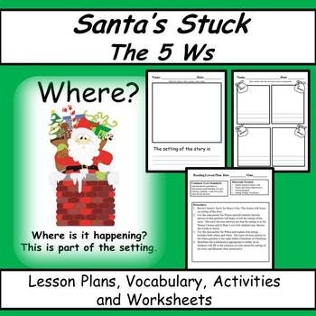 Santa's Stuck Reading Comprehension Lessons and Activities