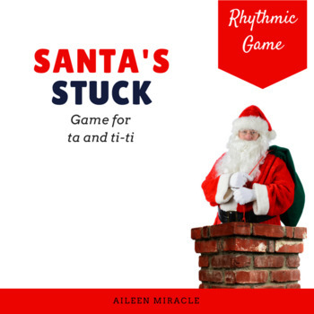 Santa's Stuck {Ta and Ti-Ti}