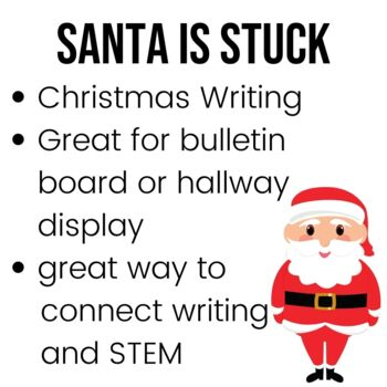 Santa is Stuck Writing Activity and Craft