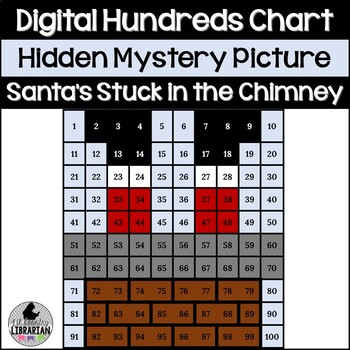 Santas Stuck in the Chimney Hundreds Chart Hidden Picture Activity for Math